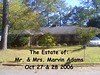 The Estate of Mr. & Mrs. Marvin Adams 2006 : The Estate of Mr. & Mrs. Marvin Adams October 27th 8:00 A.M.-5:00 P.M. Both Days October 28th 8:00 A.M. 2:00 P.M. Both Days   Directions:  709 Greenwood Road-Thomaston Off Kingston Rd-Street behind First Presbyterian Church(FP church is behind Upson Regional Medical Center)   Very nice home full of great items. House will also be for sale. Dining room suite, formal chairs,oak table and chairs,double bed and side table,king bed,Mccoy pottery,great library with many autographed books (Jimmy Carter & more)great butcher block, two desk, computer for playing games,vintage hats,cedar trunks, vintage quilt tops,luggage, and jewelry,pictures, Masonic pins and Masonic Bible,glassware, Metlox Poppy Trail china,Corelle dinnerware set,tea cart,buffet, china cabinet, (more stuff down in the basement too!) Great Sale!! All must go! Pictures now posted! To look at the preview pictures of this sale go to www.kellysantiques.com   We accept all Major Credit Cards, cash and good checks only~ For more information call (706) 741-0530 Sale Days only call (706) 647-3360   We'll have LOTS of Halloween candy~for the adults & children :) Looking forward to seeing everyone again! Thanks, Kelly